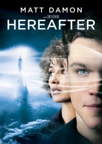 Hereafter (2010), directed by Clint Eastwood. Movie review