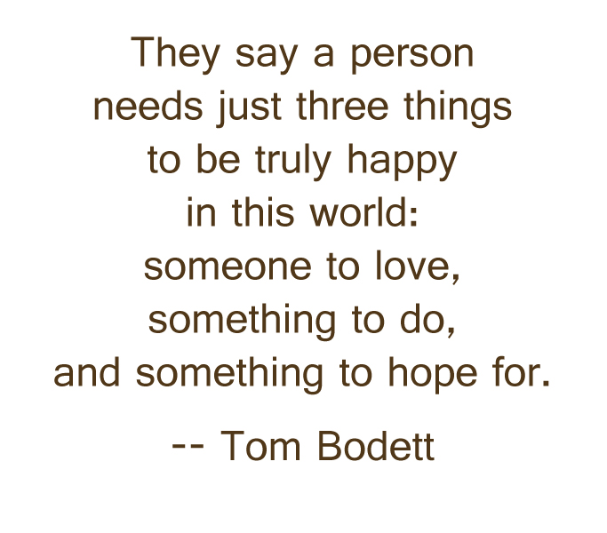 Just Three Things to Be Truly Happy  funlifequotes